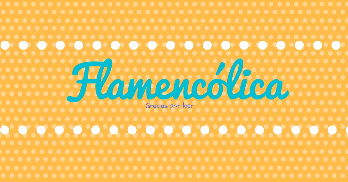 Flamencolica imagen destacada 4