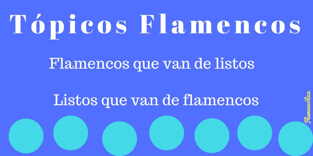 flamencólica tópicos flamencos