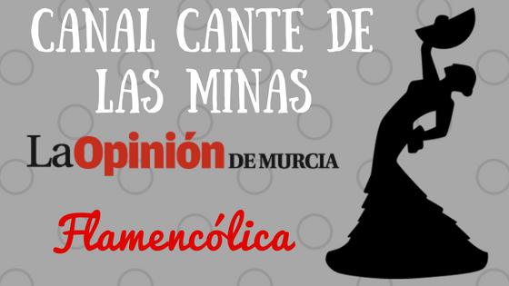 flamencolica canal cante de las minas